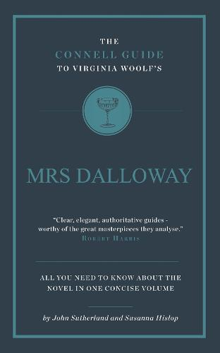 Virginia Woolf's Mrs Dalloway - The Connell Guide To ... (Paperback)