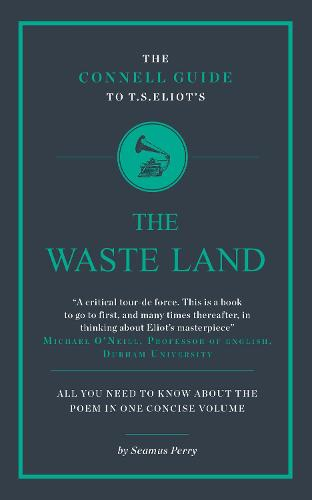 T.S. Eliot's The Wasteland - The Connell Guide To ... (Paperback)