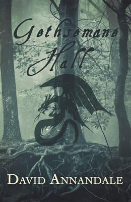 Gethsemane Hall - Snowbooks Gothic (Paperback)
