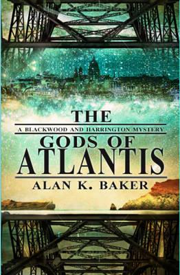 The Gods of Atlantis - Blackwood and Harrington (Paperback)