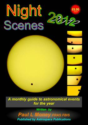 Nightscenes 2012: A Monthly Guide to the Astronomical Events for the Year (Paperback)