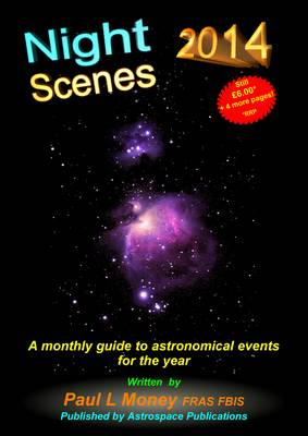 Nightscenes 2014: A Monthly Guide to the Astronomical Events for the Year (Paperback)
