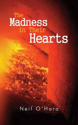 The Madness in Their Hearts (Paperback)