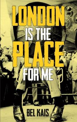 London is the Place for Me (Paperback)