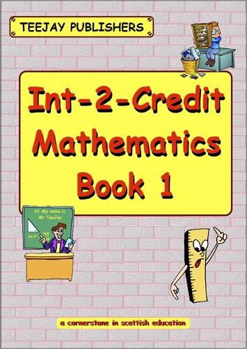 TeeJay Maths: Bk.1: Int-2-Credit Maths (Paperback)