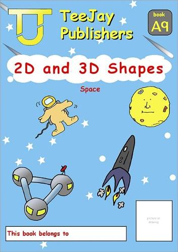 TeeJay Level A Maths: 2D and 3D Shapes Bk.9 (Paperback)