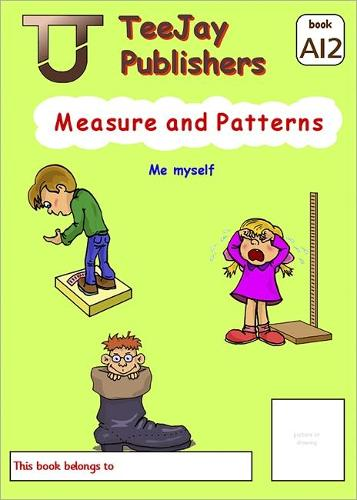 TeeJay Level A Maths: Measure and Patterns Bk.12 (Paperback)