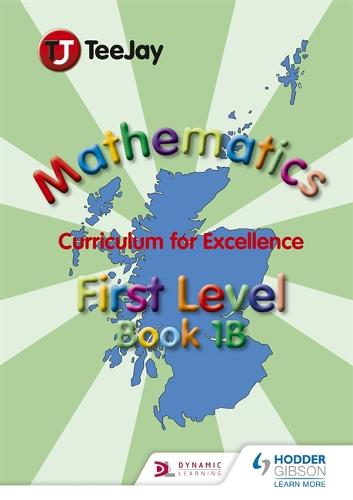 TeeJay CfE Maths: Textbook 1b (Paperback)