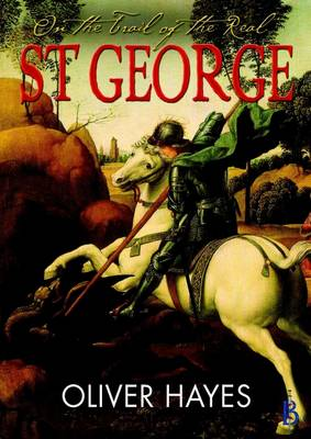 On the Trail of the Real St George - On the Trail of the Real 2 (Paperback)