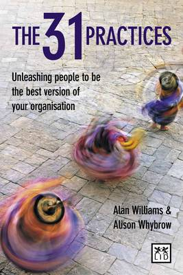 The 31 Practices: Release the Power of Your Organization's Values Every Day (Hardback)