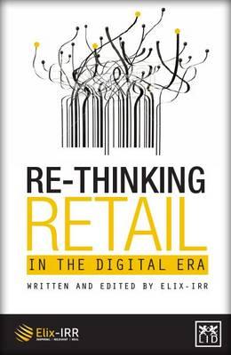 Re-Thinking Retail in the Digital Era (Hardback)