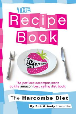 The Harcombe Diet: The Recipe Book (Paperback)