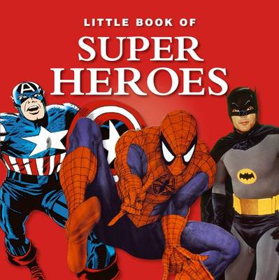 Little Book of Super Heroes (Hardback)