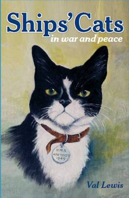 Ship's Cats: In War & Peace (Hardback)