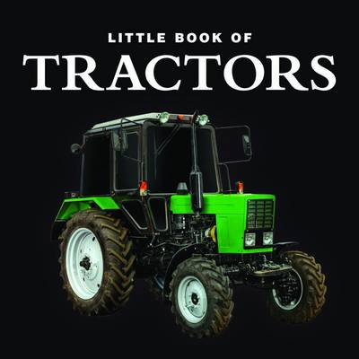 Little Book of Tractors (Hardback)