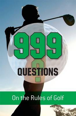 999 Questions on the Rules of Golf (Paperback)