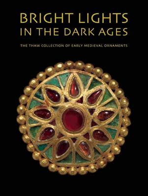 Bright Lights in the Dark Ages (Hardback)