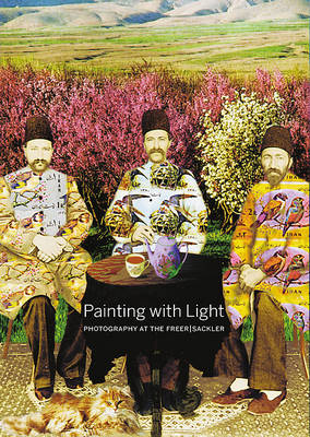 Painting with Light: Photography at the Freer/Sackler (Paperback)