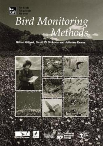 Bird Monitoring Methods: A manual of techniques for key UK species (Paperback)