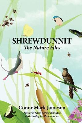 Shrewdunnit: The Nature Files (Hardback)