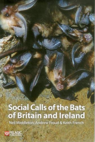 Social Calls of the Bats of Britain and Ireland (Paperback)