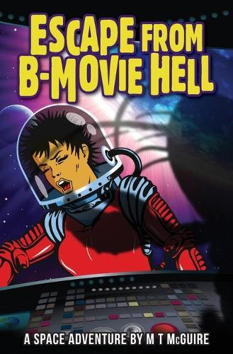 Escape from B Movie Hell (Paperback)
