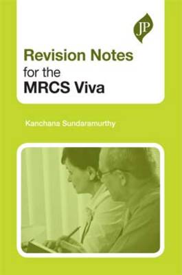 Revision Notes for the MRCS Viva (Paperback)