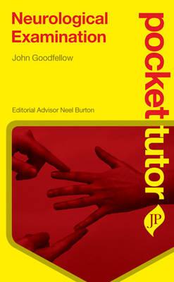Pocket Tutor Neurological Examination (Paperback)