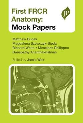 First FRCR Anatomy: Mock Papers (Paperback)