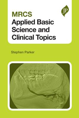 MRCS Applied Basic Science and Clinical Topics (Paperback)