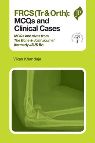 FRCS(Tr & Orth): MCQs and Clinical Cases (Paperback)