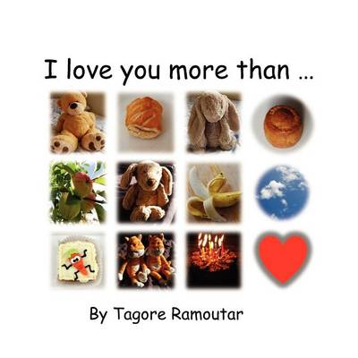 I Love You More Than... (Paperback)