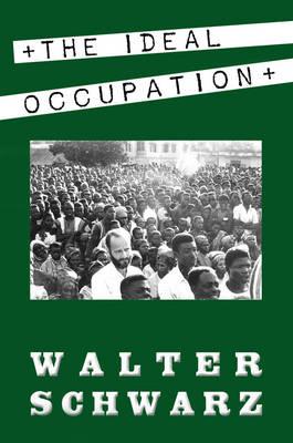The Ideal Occupation: A Memoir (Paperback)