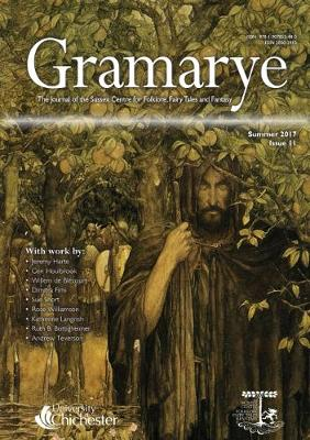 The Journal of the Sussex Centre for Folklore, Fairy Tales and Fantasy - Gramarye 11 (Paperback)