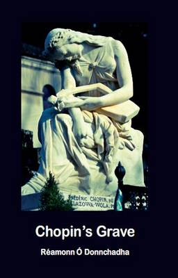 Chopin's Grave: Poems of Love and Loss (Paperback)