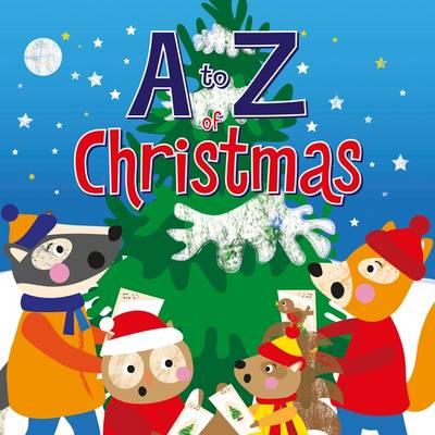 A To Z of Christmas (Hardback)