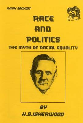 Race and Politics: The Myth of Racial Equality (Paperback)