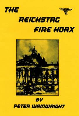 The Reichstag Fire Hoax (Paperback)
