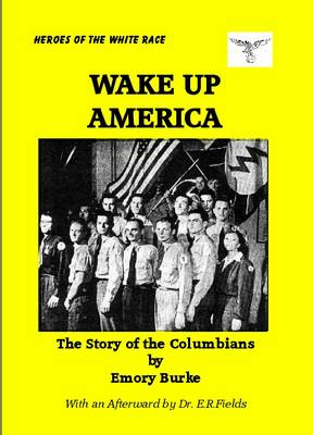 Wake Up America: The Story of the Columbians (Paperback)