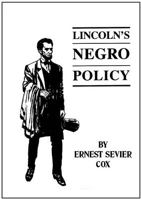Lincoln's Negro Policy (Paperback)