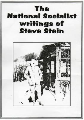 National Socialist Writings of Steven Stein (Paperback)