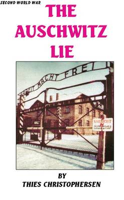 The Auschwitz Lie (Paperback)