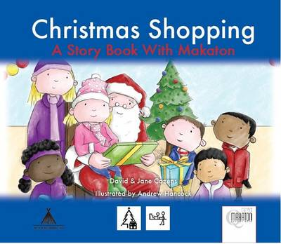 Christmas Shopping: A Story Book with Makaton Signs - Days Out S. 4 (Paperback)