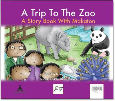 A Trip to the Zoo: A Story Book with Makaton - Days Out (Paperback)