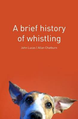 A Brief History of Whistling (Hardback)