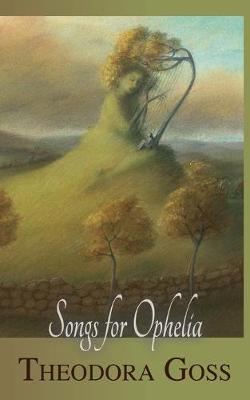 Songs for Ophelia (Paperback)