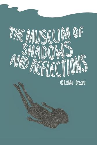 Museum of Shadows and Reflections (Paperback)