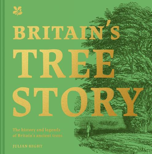 Britain's Tree Story - National Trust History & Heritage (Hardback)