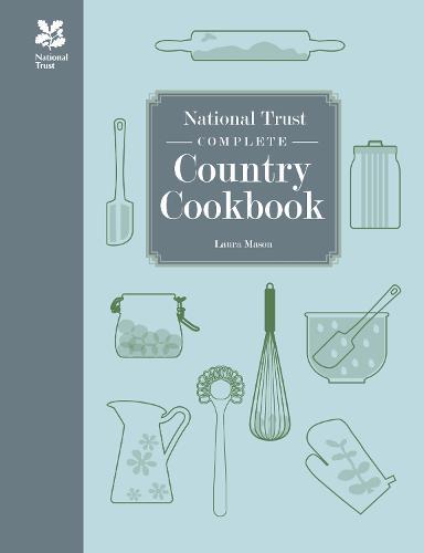 National Trust Complete Country Cookbook - National Trust Food (Hardback)