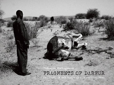 Fragments of Darfur: Two Years in the Field as a UN Photographer (Paperback)